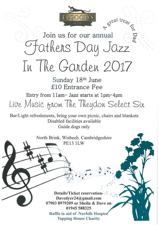 Fathers Day Jazz In The Garden Sunday 18th June 2017 Elgoods Brewery